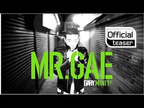 [Teaser 1] Gary(개리)(LeeSSang) _ MR.GAE