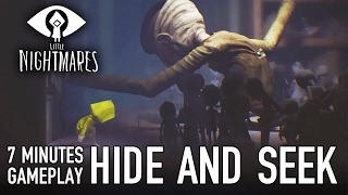 Little Nightmares - 'Hide and Seek' 7 Minutes of Gameplay