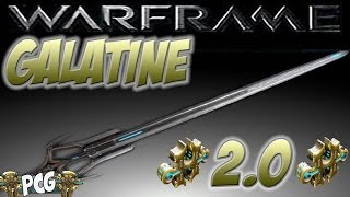 Warframe 11 ♠ 2 Forma Galatine Best Charge Build 2.0