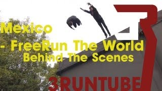 3RUN: Freerun the World Documentary: Mexico
