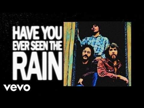 Creedence Clearwater Revival - Have You Ever Seen The Rain (Lyric Video)