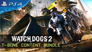 Watch Dogs 2 - T-Bone DLC Bundle Trailer