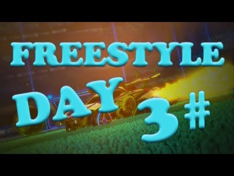 FREESTYLE DAY 3# (Best goals and fails) - ROCKET LEAGUE