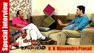 K V Vijayendra Prasad Exclusive Interview on Bahubali