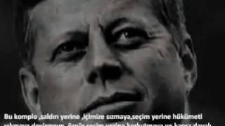 John F. Kennedy'nin Ölümü - John F. Kennedy'nin Ölümüne Sebep Olan Sözleri