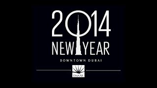 Burj Khalifa Downtown Dubai New Year's Celebrations 2014 #