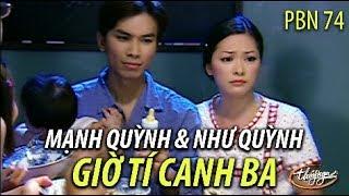 Như Quỳnh & Mạnh Quỳnh - Giờ Tí Canh Ba (Song Ngọc) PBN 74