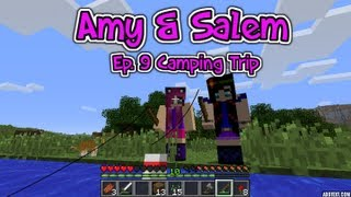 Minecraft PC Amy & Salem Ep. 9 Camping Trip!