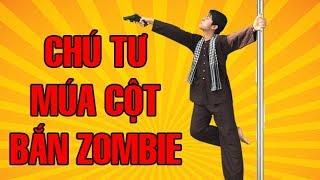 Chú Tư CrisDevilGamer múa cột bắn Zombie