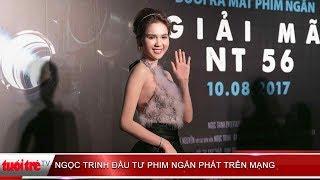 GIẢI TRÍ 24H: Ngọc Trinh đầu tư phim ngắn phát trên mạng | Truyền Hình - Báo Tuổi Trẻ