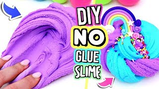 HOW TO MAKE SLIME WITHOUT GLUE! No Glue Slime Recipes!