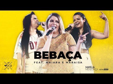 Marília Mendonça - BEBAÇA feat. Maiara e Maraisa