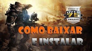 Como Baixar E Instalar Titanfall Para PC