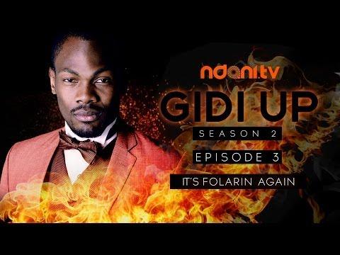 Gidi Up Season 2: Episode 3 - It's Folarin again!