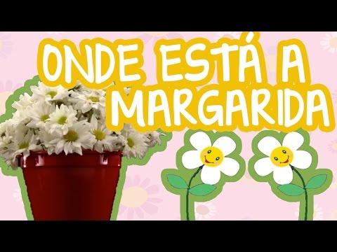 Onde Está a Margarida - Filme Bebê Mais Cantigas  - músicas para crianças