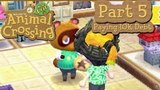 Animal Crossing: New Leaf Part 5: Paying Off First Debt
