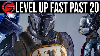 Destiny HOW TO LEVEL UP FAST PAST 20 HOW TO INCREASE LIGHT