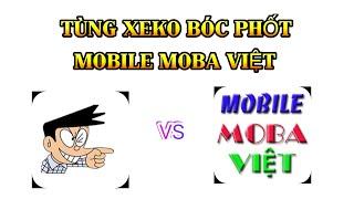 Bóc Phốt Cực Căng giữa Tùng Xêkô Và Moba Việt , Ý Kiến Cá Nhân Của Mình.