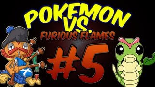 Pokemon Versus: Furious Flames w/ HoodlumScrafty Part 5