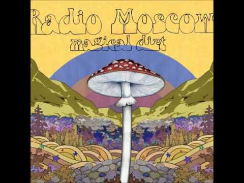 Radio Moscow  -  Magical Dirt (Full New Album 2014)