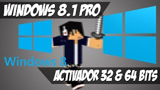 Activar Windows 8.1 Pro Build 9600 [32/64] Bits Marzo