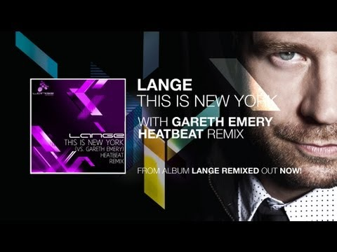 Lange - This Is New York (vs. Gareth Emery) (Heatbeat Remix)