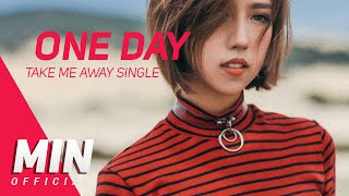 MIN - NẾU NHƯ MỘT NGÀY (ONE DAY feat. Rhymastic) OFFICIAL AUDIO