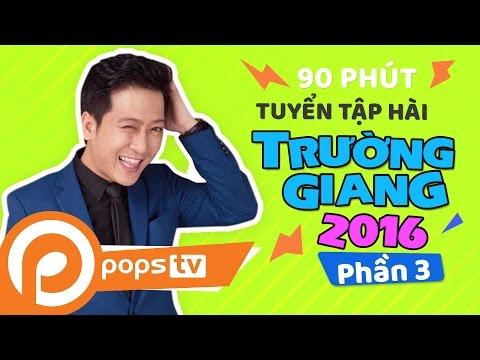 Tuyển Tập Hài Trường Giang 2016 (P3) Hứa Minh Đạt, Phi Nhung #truonggiang