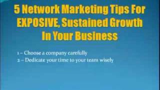 5 Network Marketing Tips For EXPLOSIVE Growth