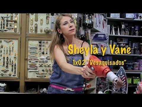 Sheyla y Vane: 1×02 'Desaguisados'