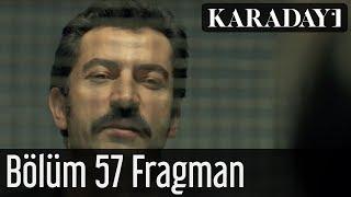 Karadayı 57.Bölüm Fragmanı izle