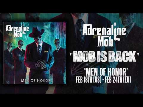 ADRENALINE MOB - Mob Is Back (Album Track)