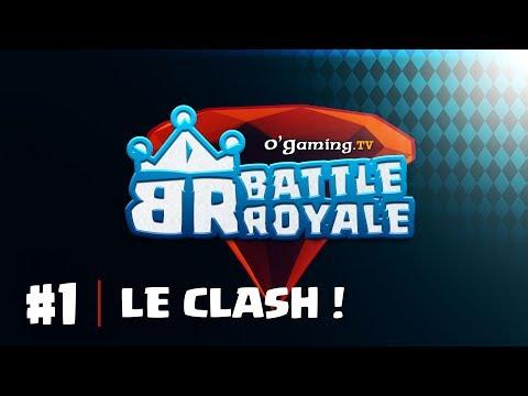 👑 Battle Royale 👑 - Épisode 1 : Le Clash !