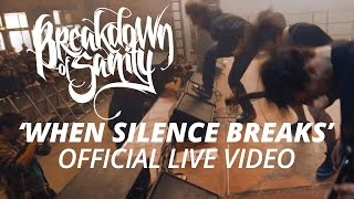 Breakdown Of Sanity - When Silence Breaks