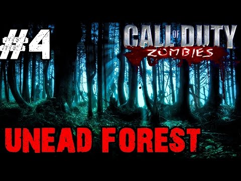 Undead Zombie Forest Ep.4 - Call of Duty Custom Zombies (CoD Zombies) - World at War [PC HD]