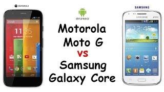 Motorola Moto G Vs Samsung Galaxy Core Specs Comparison