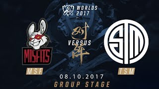 [08.10.2017] MSF  vs TSM [Group Stage][CKTG2017][Bảng D]