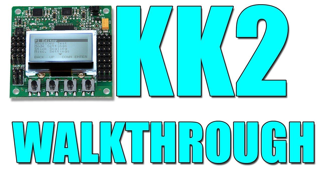 Hobbyking U0026 39 S Kk2 Control Board  The Walkthrough