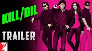 Kill Dil Trailer With English Subtitles