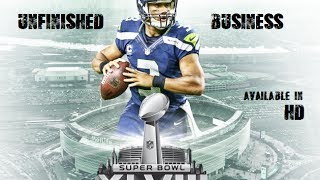 'Unfinished Business' Seattle Seahawks 2013-14 Highlight