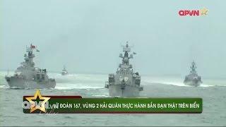 Hải quân Việt Nam diễn tập bắn đạn thật, phô diễn sức mạnh trên Biển Đông