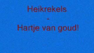Heikrekrels Hartje Van Goud