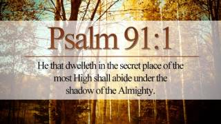 Psalm 91 Prayer And Prayer Song ~ Psalm