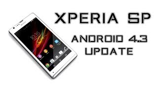 Xperia SP Android 4.3 Update