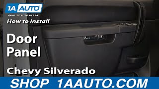 How To Install Remove Front Door Panel 2007-2013 Chevy