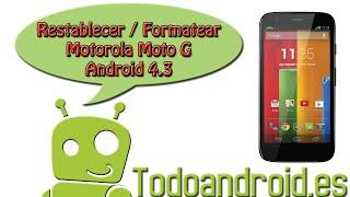 Resetear A Modo Fábrica El Moto G Hard Reset Version