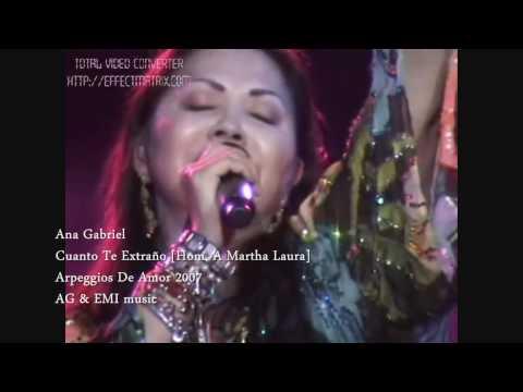Ana Gabriel - Cuanto Te Extraño
