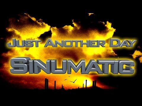 Hip Hop - Rap Song - Just Another Day By Sinumatic Feat Merse