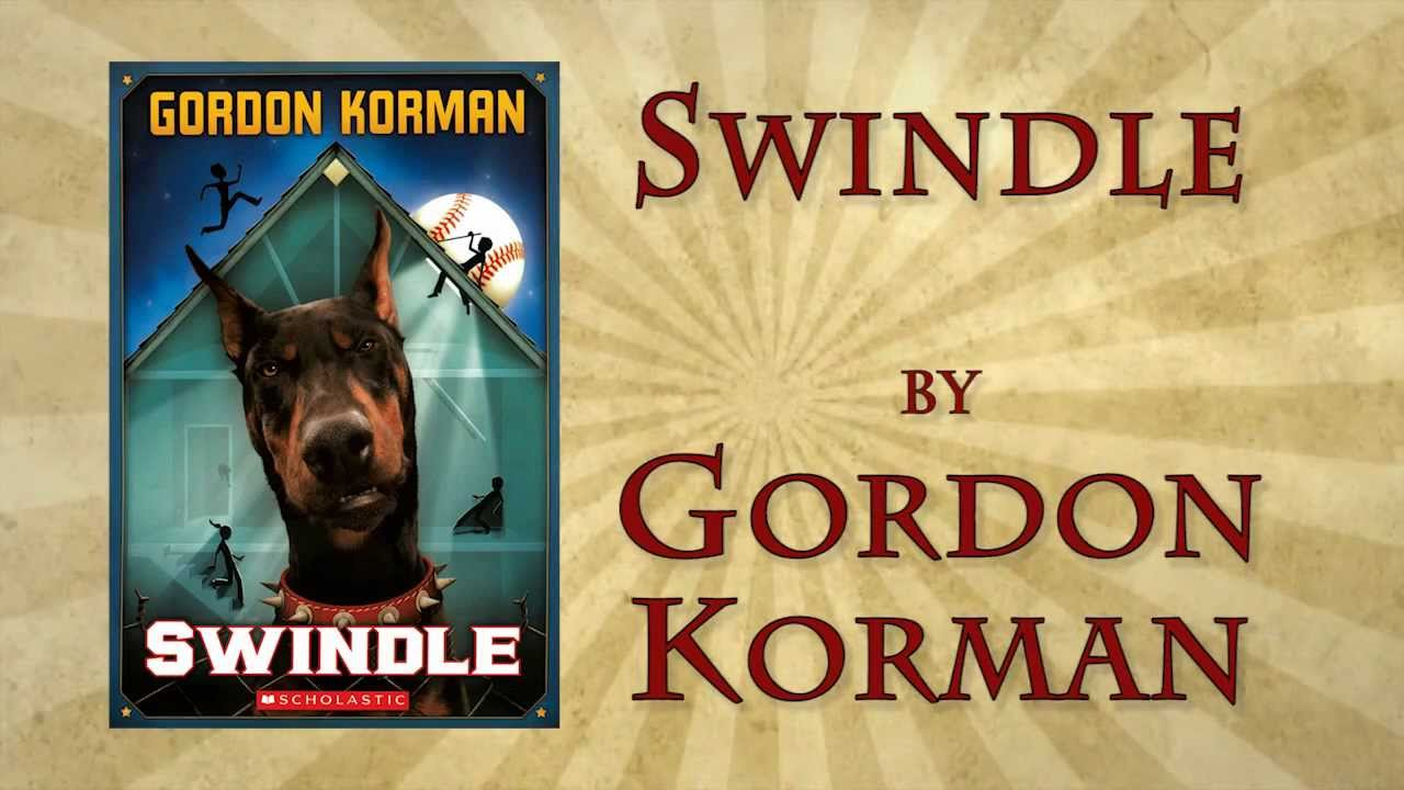 swindle book report gordon korman Gordon korman publisher scholastic genre(s) this fifth book in the swindle series is invigorated by changing venues report this review.