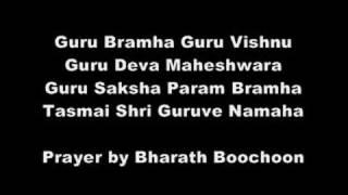 Guru Bramha Guru Vishnu Mantra- By Bharath Boochoon